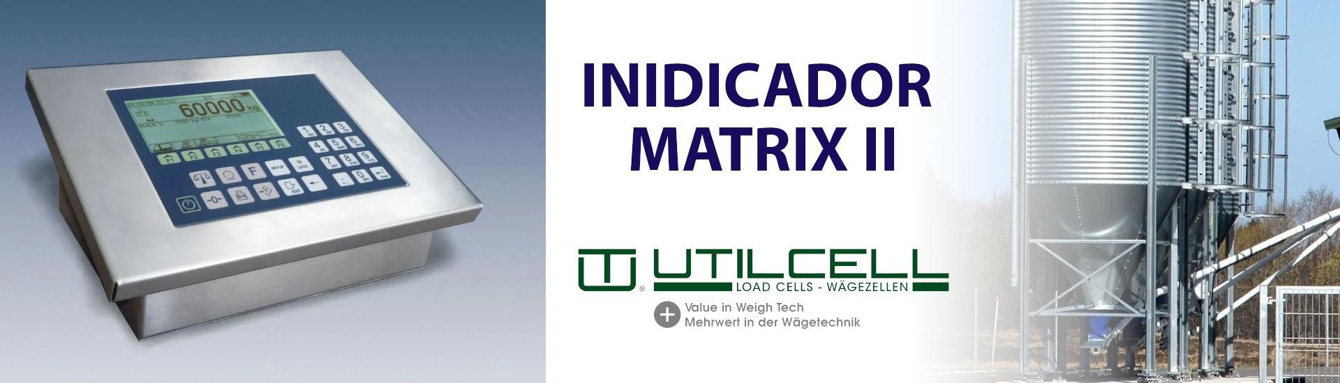 Indicador Matrix II Utilcell